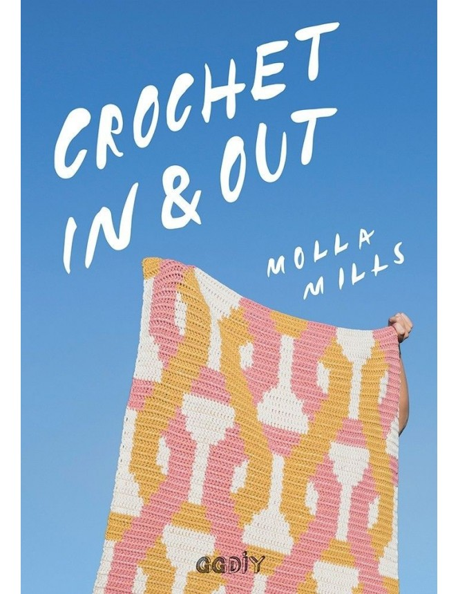 Crochet In&Out by Molla Mills