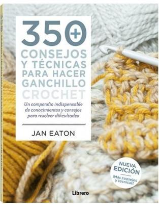 350 Consejos y técnicas para hacer ganchillo/crochet
